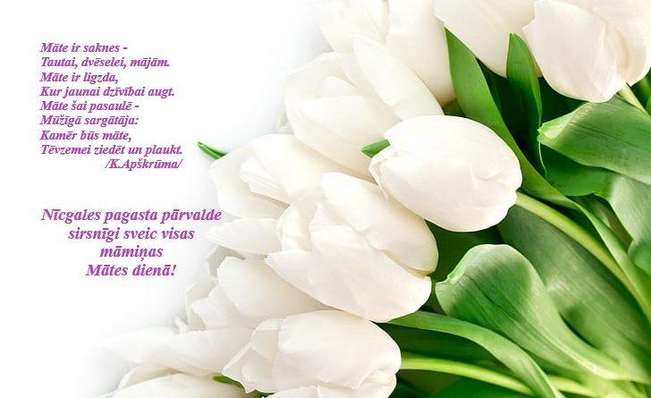Nīcgales pagasta pārvalde sirsnīgi sveic visas māmiņas Mātes dienā!